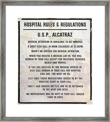 Alcatraz Prison Hospital Rules Framed Print by Jon Neidert