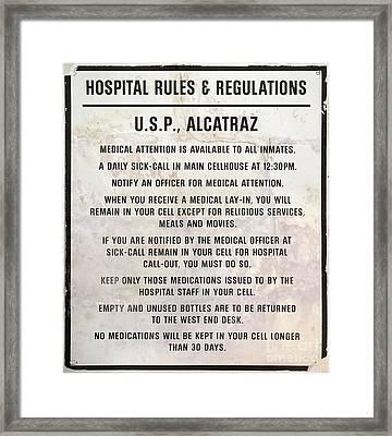 Alcatraz Prison Hospital Rules Framed Print by Jon Neidert