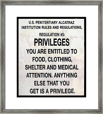 Alcatraz Prison Privileges Sign Framed Print by Jon Neidert