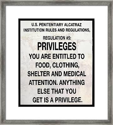 Alcatraz Prison Privileges Sign Framed Print