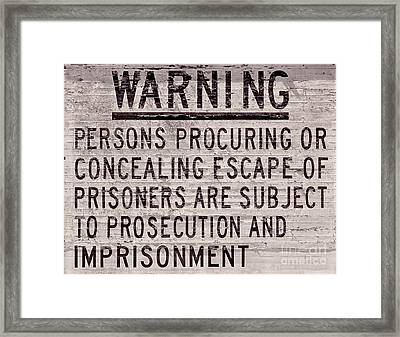 Alcatraz Prison Warning Sign Framed Print by Jon Neidert