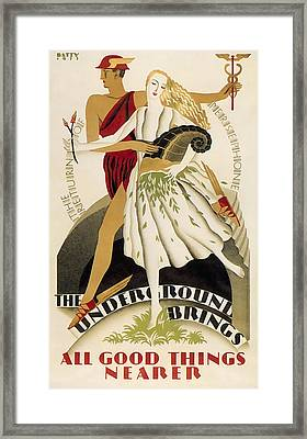 All Good Things Nearer By London Underground 1933 Framed Print by Daniel Hagerman