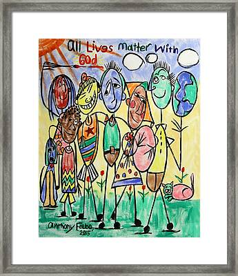 All Lives Matter To God Framed Print by Anthony Falbo