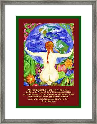 All Of The Earth Is Sacred Love Your Mother Framed Print