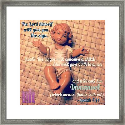 All Right Then, The Lord Himself Will Framed Print