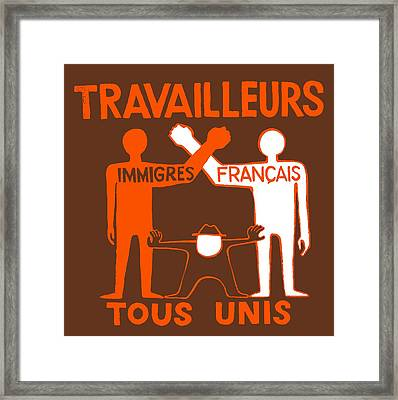 All Workers Unite Framed Print
