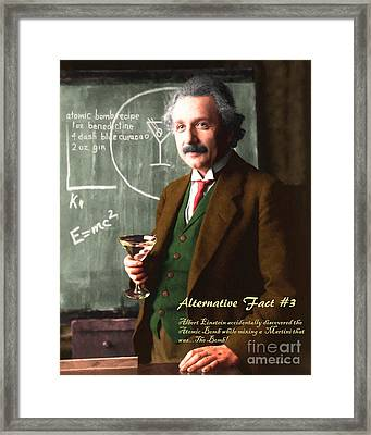 Framed Print featuring the photograph Alternative Fact Number 3 Albert Einstein Accidentally Discovers The Atomic Bomb Mixing A Martini by Wingsdomain Art and Photography