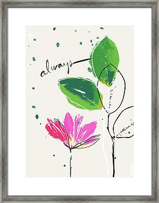 Always- Art By Linda Woods Framed Print by Linda Woods