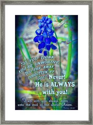 Always With You Framed Print