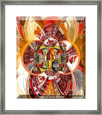 American Dream Burning - Workers Betrayed Framed Print
