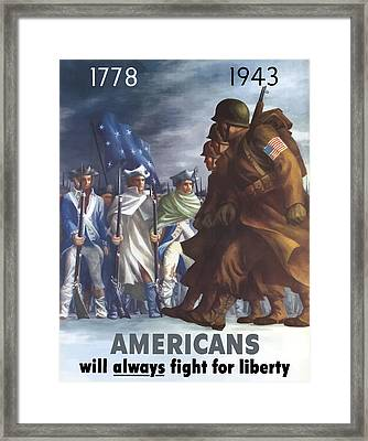 Americans Will Always Fight For Liberty Framed Print by War Is Hell Store