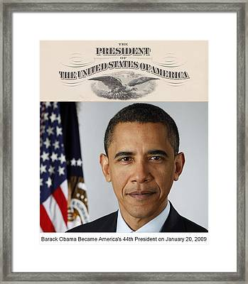 America's Forty-fourth President - Version Two Framed Print