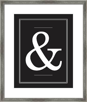 Ampersand - Typography Quote Poster Framed Print