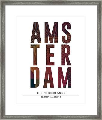 Amsterdam, The Netherlands - City Name Typography - Minimalist City Posters Framed Print