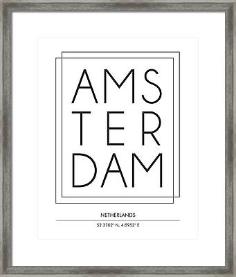 Amsterdam, Netherlands - City Name Typography - Minimalist City Posters Framed Print