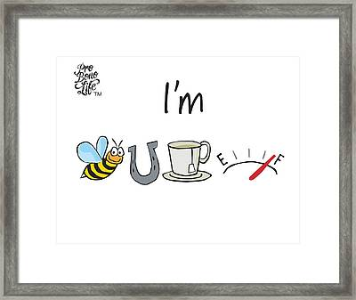 And So Are You Framed Print