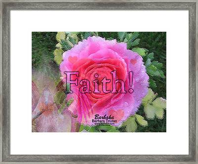 Framed Print featuring the photograph Angels Pink Rose Of Faith by Barbara Tristan