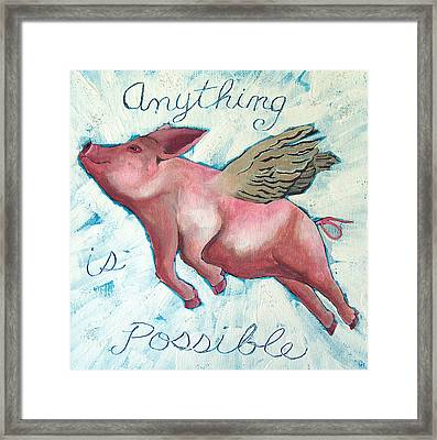 Anything Is Possible Framed Print by Racquel Morgan
