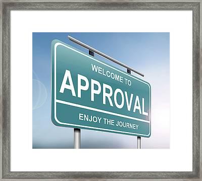 Approval Sign Concept. Framed Print