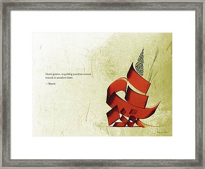 Arabic Calligraphy - Rumi - Another Form Framed Print by Khawar Bilal