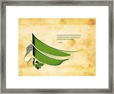 Arabic Calligraphy - Rumi - Strange Pull Framed Print by Khawar Bilal