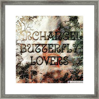 #archangel #butterfly #lovers Framed Print by Michal Dunaj