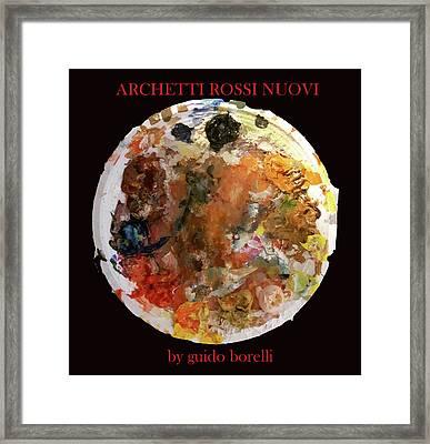 Archetti Rossi Nuovi Framed Print