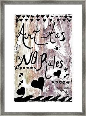 Art Has No Rules Framed Print