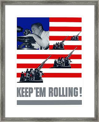 Artillery -- Keep 'em Rolling Framed Print by War Is Hell Store