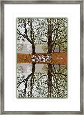 As Above So Below IIi Framed Print