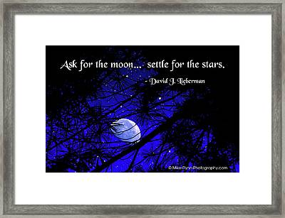 Ask For The Moon Framed Print