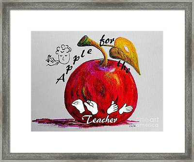 Asl Apple For The Teacher Framed Print by Eloise Schneider
