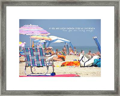 At The Beach Quote Framed Print by JAMART Photography