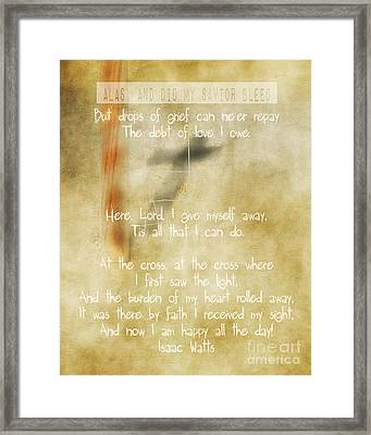 At The Cross - Verse Framed Print by Anita Faye