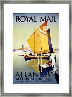 Atlantis Autumn Cruises - Sailboats And Yachts In A Harbor - Royal Mail - Vintage Advertising Poster Framed Print