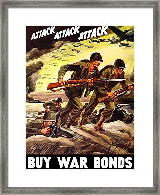 Attack Attack Attack Buy War Bonds Framed Print by War Is Hell Store