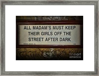 Attention All Madams Framed Print