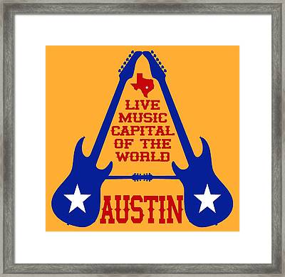 Austin Live Music Capital Of The World Framed Print by David G Paul