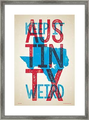 Austin Texas - Keep Austin Weird Framed Print