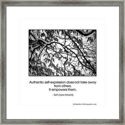 Authentic Self Expression Framed Print by Mike Flynn