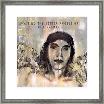 Awaiting The Better Angels Framed Print