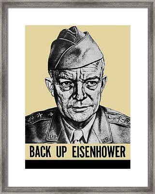 Back Up Eisenhower - Ww2 Framed Print by War Is Hell Store