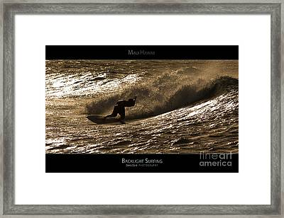 Backlight Surfing - Maui Hawaii Posters Series Framed Print by Denis Dore