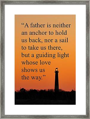 Barnegat Lighthouse With Father Quote Framed Print