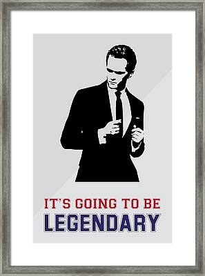 Barney Stinson Poster How I Met Your Mother - It's Going To Be Legendary Framed Print