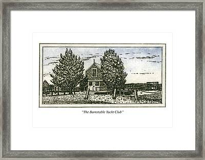 Framed Print featuring the mixed media Barnstable Yacht Club Greeting Card by Charles Harden