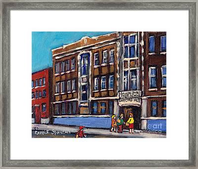 Baron Byng High School Rue St Urbain Montreal Memories Class Of 65 Canadian Art Carole Spandau       Framed Print