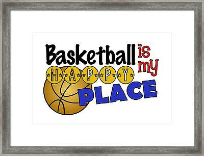 Basketball Is My Happy Place  Framed Print by Shelley Overton