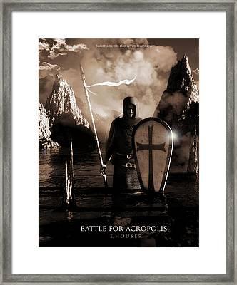 Framed Print featuring the digital art Battle For Acropolis by Everett Houser