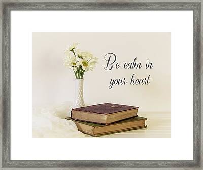 Be Calm Framed Print